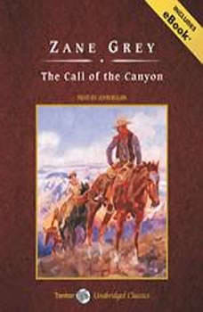The Call of the Canyon, Zane Grey