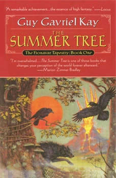 The Summer Tree: Book One of the Fionavar Tapestry Book One of the Fionavar Tapestry, Guy Gavriel Kay