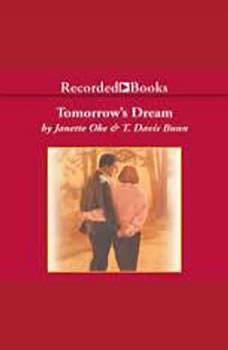 Tomorrow's Dream, T. Davis Bunn
