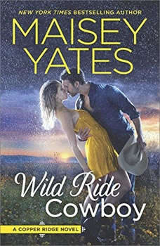 Wild Ride Cowboy: (Copper Ridge) (Copper Ridge), Maisey Yates