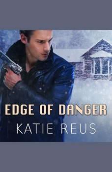 Edge of Danger, Katie Reus