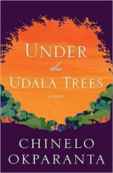 Under the Udala Trees, Chinelo Okparanta
