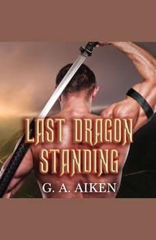 Last Dragon Standing, G. A. Aiken