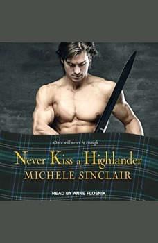 Never Kiss a Highlander, Michele Sinclair