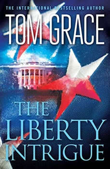 The Liberty Intrigue, Tom Grace