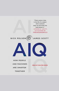 AIQ: How People and Machines Are Smarter Together, Nick Polson