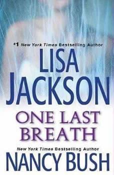 One Last Breath, Lisa Jackson
