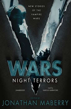 V Wars: Night Terrors: New Stories of the Vampire Wars New Stories of the Vampire Wars, Unknown