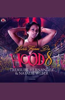 Girls from da Hood 8, Treasure Hernandez