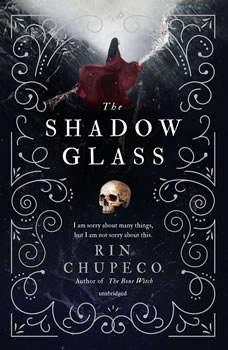 The Shadow Glass, Rin Chupeco