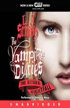 The Vampire Diaries: The Return: Nightfall, L. J. Smith