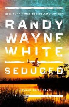 Seduced, Randy Wayne White