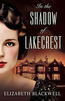 In the Shadow of Lakecrest, Elizabeth Blackwell
