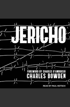 Jericho, Charles Bowden
