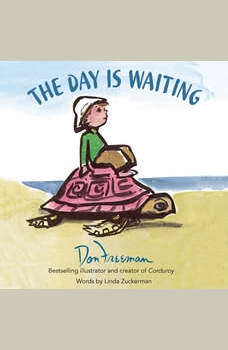 The Day Is Waiting, Don Freeman