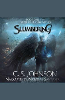 Slumbering: An Epic Fantasy Adventure Series, C. S. Johnson