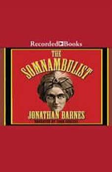 The Somnambulist, Jonathan Barnes