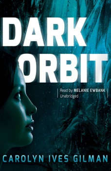 Dark Orbit, Carolyn Ives Gilman