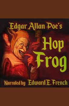 Hop Frog, Edgar Allan Poe