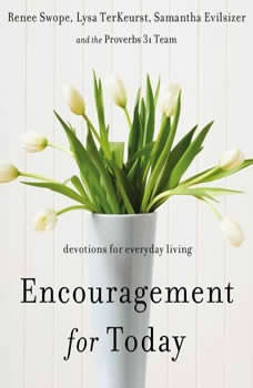 Encouragement for Today: Devotions for Everyday Living, Renee Swope