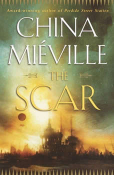 The Scar, China Mieville
