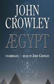 Aegypt, John Crowley
