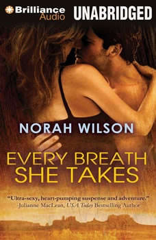 Every Breath She Takes, Norah Wilson