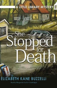 She Stopped for Death: A Little Library Mystery A Little Library Mystery, Elizabeth Kane Buzzelli