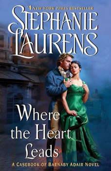 Where the Heart Leads, Stephanie Laurens