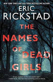 The Names of Dead Girls, Eric Rickstad