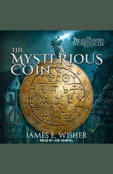 The Mysterious Coin, James E. Wisher
