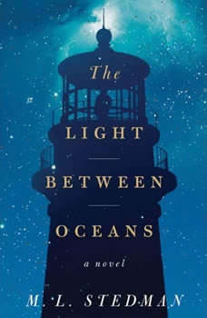 The Light Between Oceans, M.L. Stedman