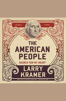 The American People, Vol. 1: Search for My Heart, Larry Kramer