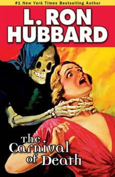 The Carnival of Death, L. Ron Hubbard