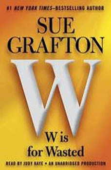 W is For Wasted: Kinsey Millhone Mystery Kinsey Millhone Mystery, Sue Grafton