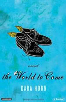 The World to Come, Dara Horn
