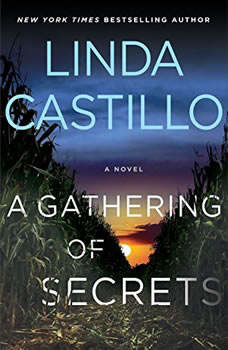 A Gathering of Secrets: A Kate Burkholder Novel, Linda Castillo