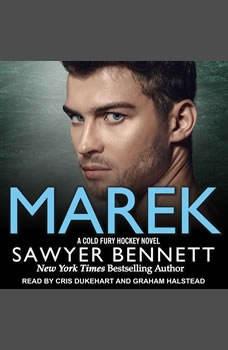 Marek, Sawyer Bennett