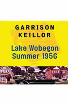 Lake Wobegon Summer 1956, Garrison Keillor