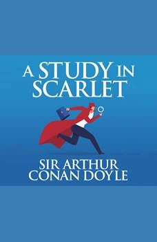 Study in Scarlet, A, Sir Arthur Conan Doyle