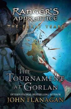 The Tournament at Gorlan, John Flanagan