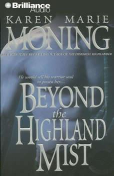 Beyond the Highland Mist, Karen Marie Moning