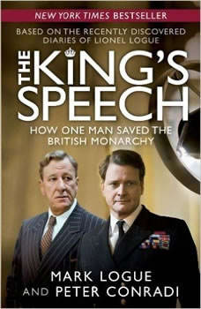 The King's Speech: How One Man Saved the British Monarchy, Peter Conradi
