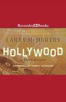 Hollywood: A Third Memoir, Larry McMurtry