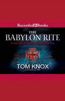 The Babylon Rite, Tom Knox