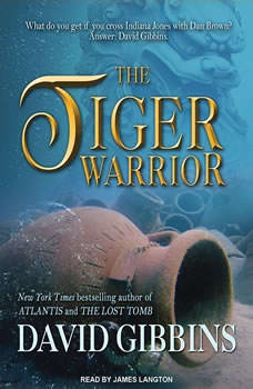 The Tiger Warrior, David Gibbins