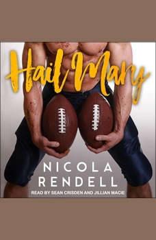 Hail Mary, Nicola Rendell