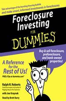 Foreclosure Investing For Dummies, Ralph R. Roberts