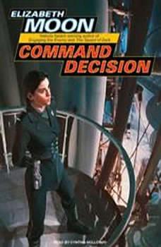 Command Decision, Elizabeth Moon