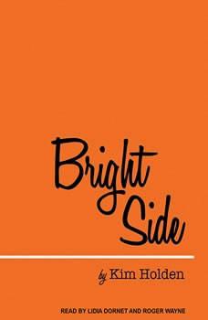 Bright Side, Kim Holden